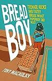 Breadboy: Teenage Kicks and Tatey Bread - What Paperboy Did Next
