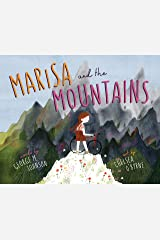 Marisa and the Mountains Hardcover