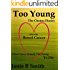 Too Young: The Chemo Diaries: Diary of a Bowel Cancer Patient (True Cancer Story) (Volume 2)