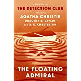 The Floating Admiral (The Detection Club)