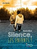 Silence les enfants (BUTTERFLY EDITI)