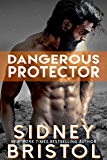 Dangerous Protector (Aegis Group Book 5)