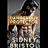 Dangerous Protector (Aegis Group Book 5)