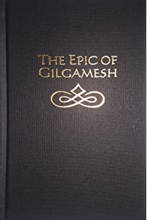 the epic of gilgamesh the babylonian epic poem and other texts in epic of gilgamesh