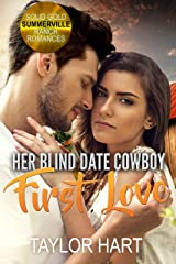 Her Blind Date Cowboy First Love: Sweet Christian Romance (Solid Gold Summerville Ranch Billionaire Romance Book 5) Kindle Edition
