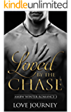 Loved By The Chase (AMBW Winter Romance Series Book 3)
