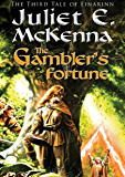 The Gambler's Fortune (Tales of Einarinn Book 3)