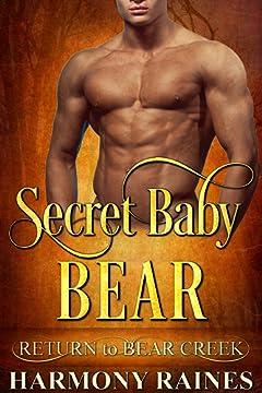 Secret Baby Bear (Return to Bear Creek Book 16)