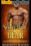 Secret Baby Bear (Return to Bear Creek Book 16) (English Edition)