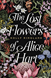 The Lost Flowers of Alice Hart: the bestselling debut novel o