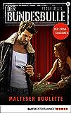 Der Bundesbulle 6 - Krimi-Serie: Malteser Roulette (Die Kult-Serie aus den 90ern)