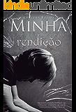 Minha rendição (Segredos Livro 2) (Portuguese Edition)