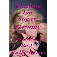 Finding Her Sugar Mommy: A Lesbian Romance (English Edition)