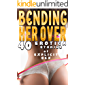 BENDING HER OVER (40 EROTICA STORIES OF EXPLICIT SEX)