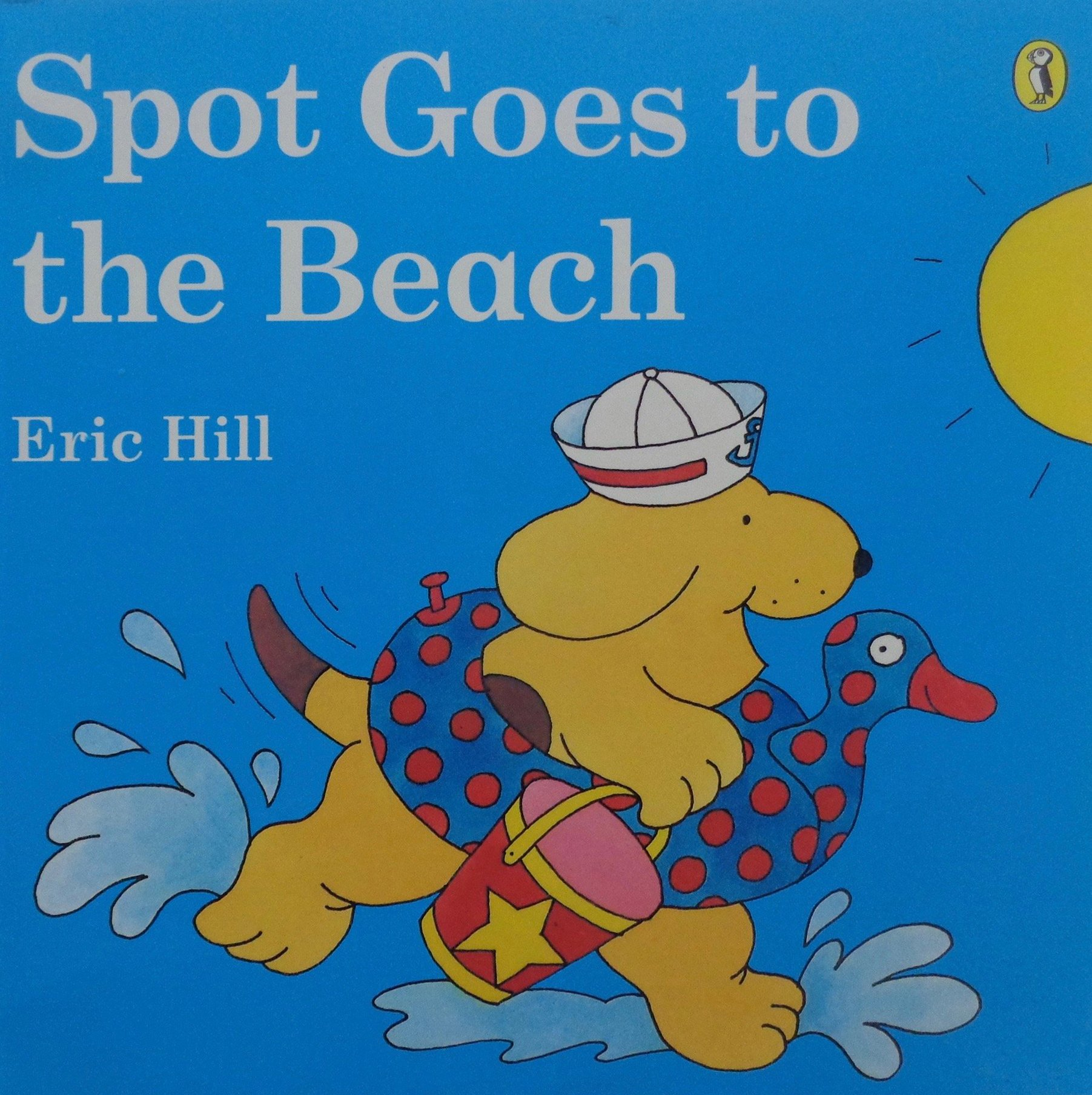 Spot Goes to the Beach Eric Hhill Amazon Books