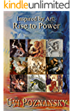 Inspired by Art: Rise to Power (The David Chronicles Book 6)