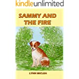Sammy and the Fire (Sammy the Dog Book 1)