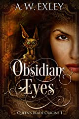 Obsidian Eyes (Queen's Blade Book 1) Kindle Edition