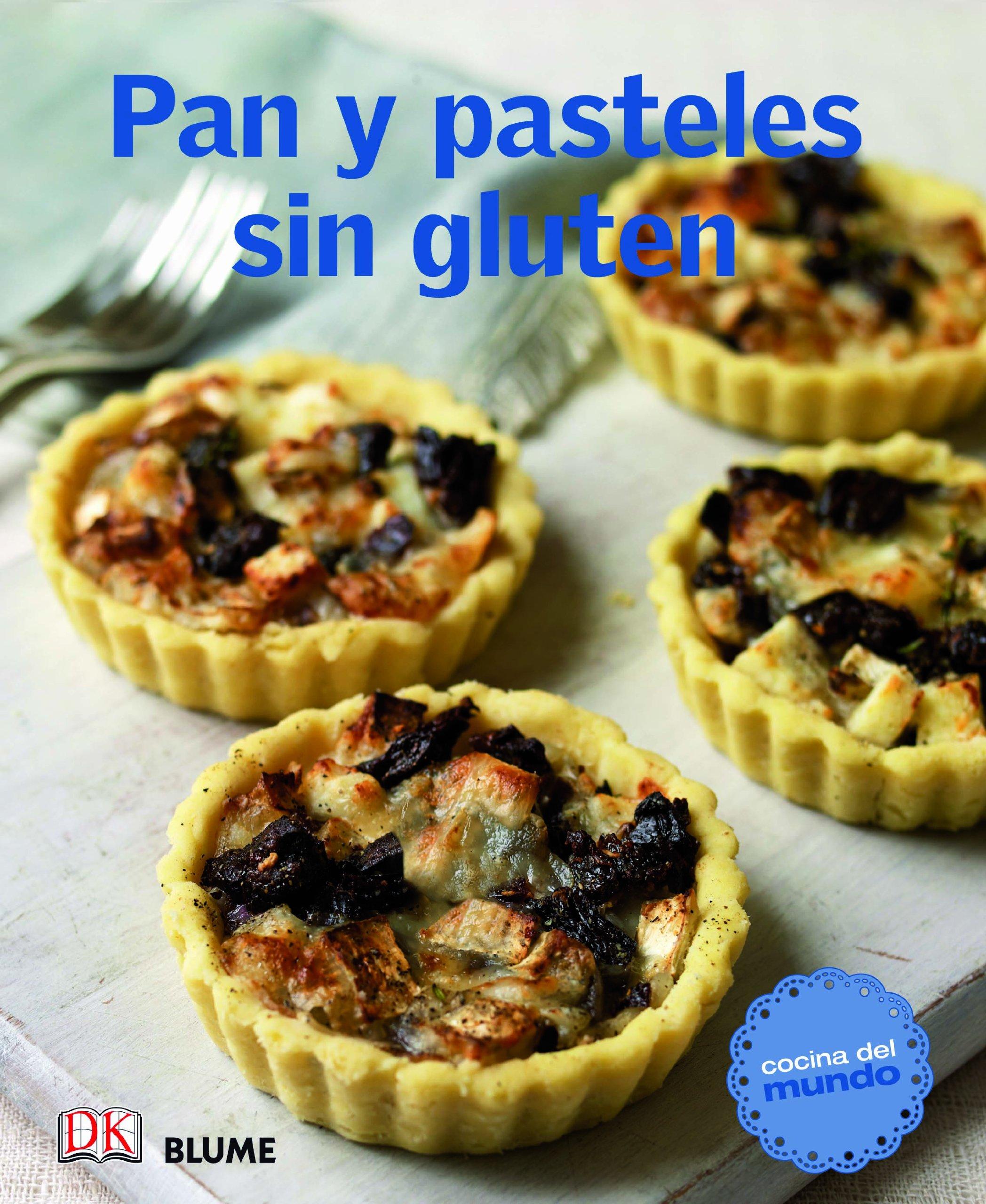Cocina del mundo. Pan y pasteles sin gluten: 9788415317494 ...