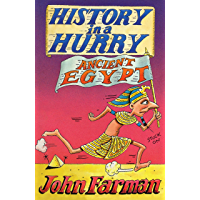 History in a Hurry: Ancient Egypt (English Edition)
