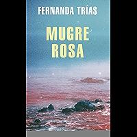 Mugre rosa (Spanish Edition)