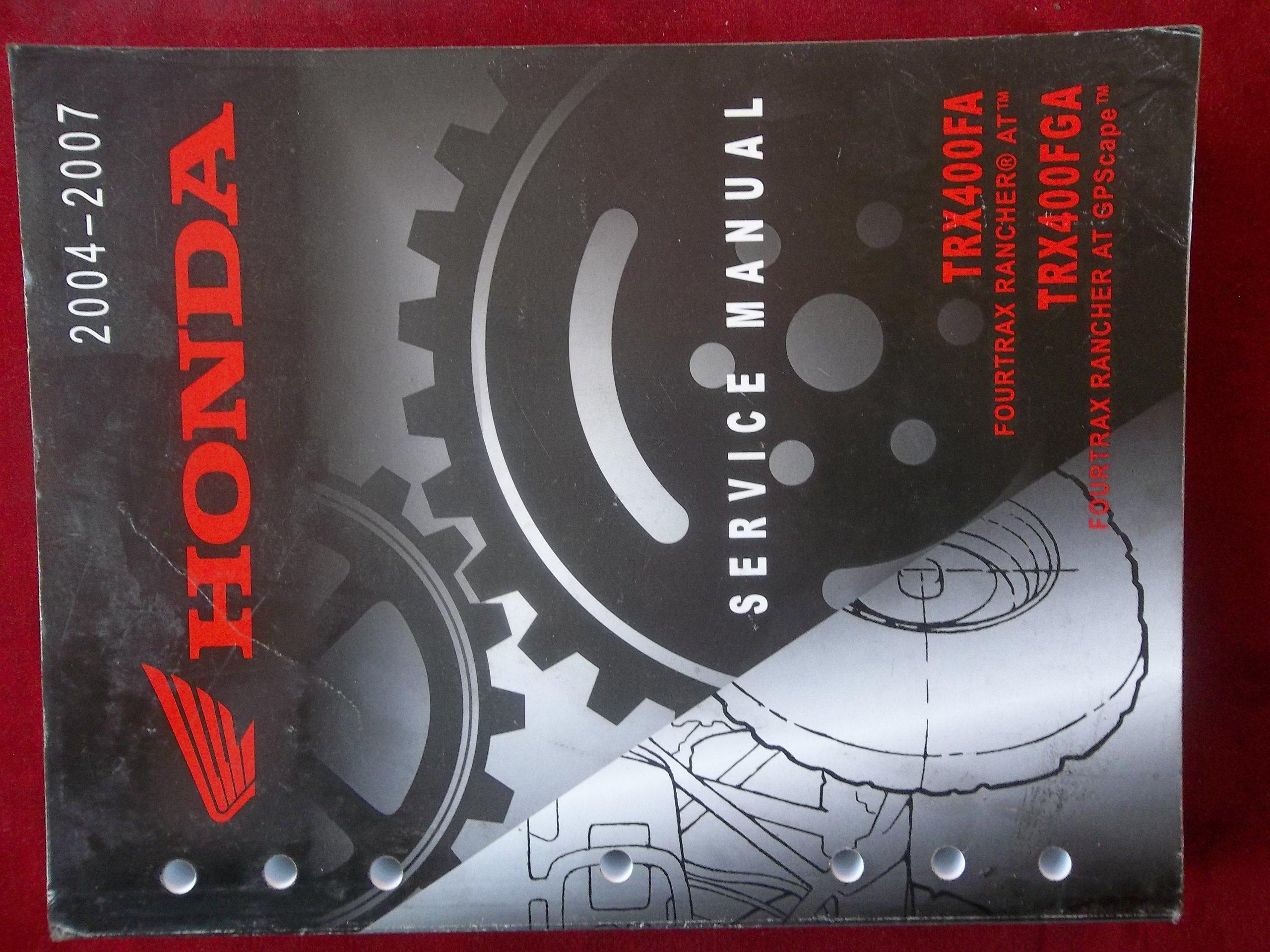 2004 2005 2006 2007 TRX400FA TRX 400 FA FGA Honda Service Repair Manual  2242: HONDA: Amazon.com: Books