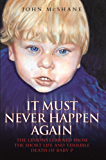 Baby P - It Must Never Happen Again