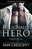 Billionaire Hero (Billionaire Bikers MC Book 3)