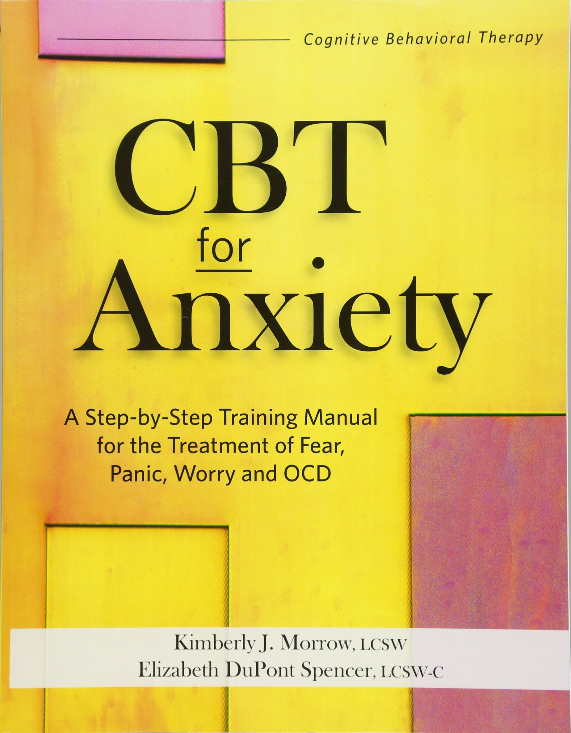 Child anxiety disorders: a family-based treatment manual for.