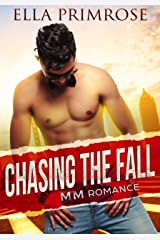 Chasing The Fall: MM Romance Kindle Edition