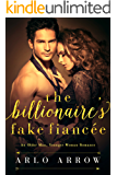 The Billionaire's Fake Fiancée: An Older Man, Younger Woman Romance