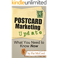 Postcard Marketing Update: What You Need to Know Now (Business Updates Book 1)