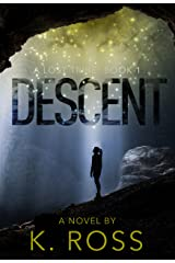 Descent: A Lost Tribe (Book 1) Kindle Edition