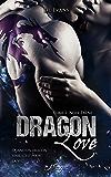 Dragon Love, tome 1: Noir ébène