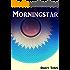 Morningstar (Morningstar Trilogy Book 1) (English Edition)