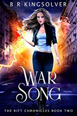 War Song (The Rift Chronicles Book 2) Kindle Edition
