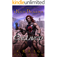 Enslaved: The Odyssey of Nath Dragon - Book 2 (The Lost Dragon Chronicles)