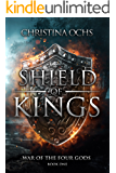 Shield of Kings (War of the Four Gods Book 1)