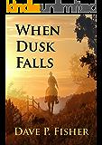 When Dusk Falls