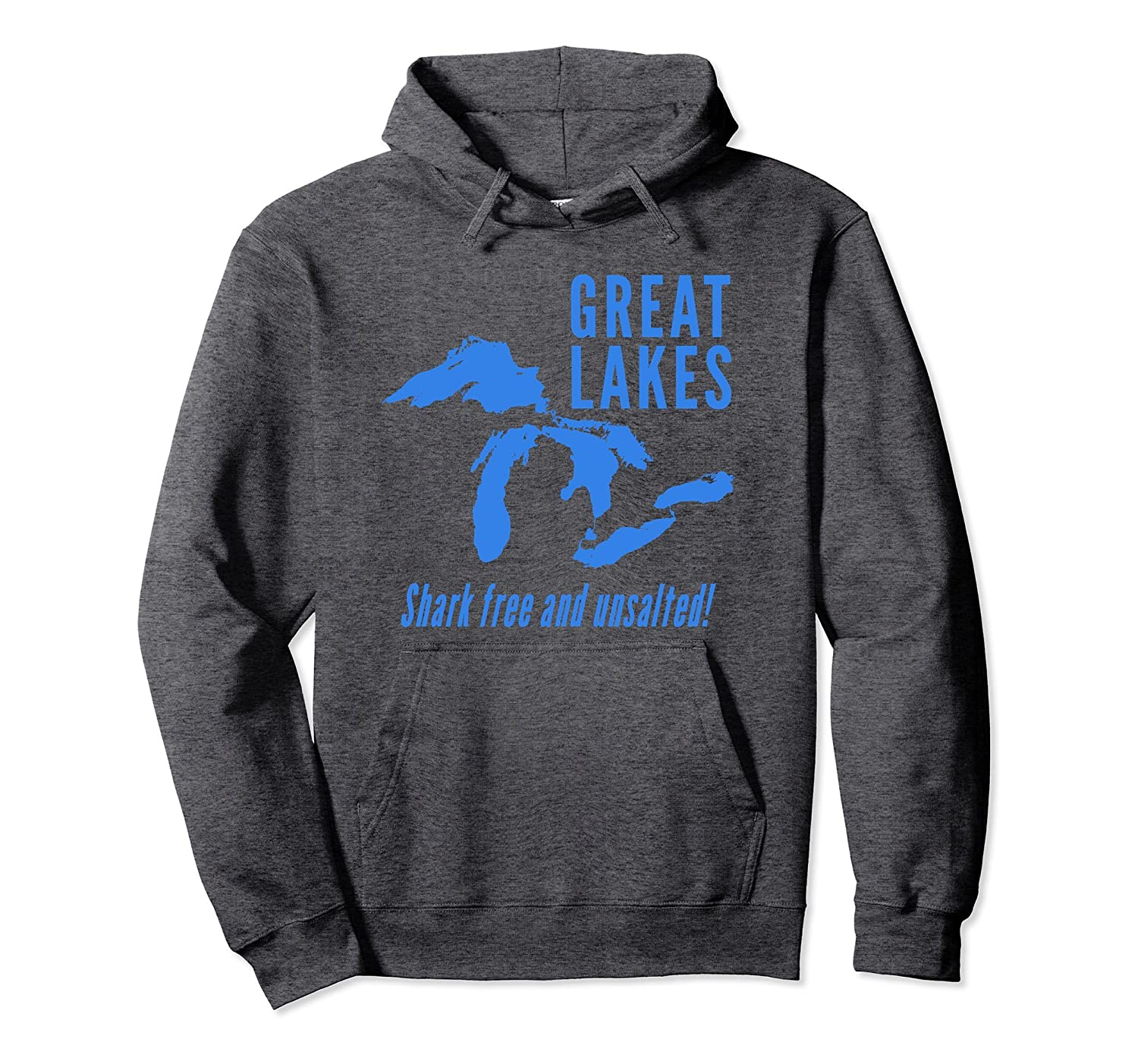 Great Lakes Shark free and unsalted Funny Hoodie Sweatshirt-Colonhue