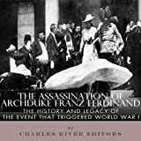 The Assassination of Archduke Franz