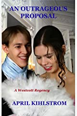 An Outrageous Proposal (Westcott Series Book 5) Kindle Edition