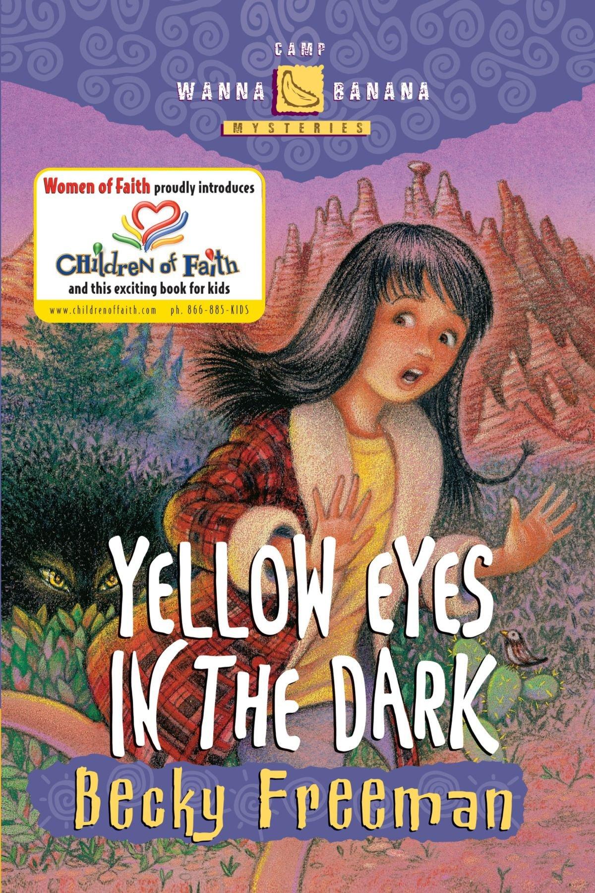 Yellow Eyes in the Dark (Camp Wanna Bannana) pdf epub
