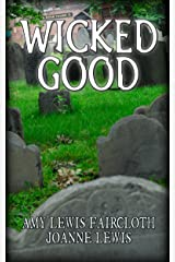 Wicked Good Kindle Edition