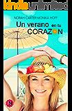 Un verano en tu corazón: (Desenlace de Un invierno en tu corazón) (Spanish Edition)