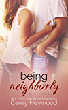 Being Neighborly: a novella