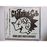 KIDS ARE OVERDRIVE