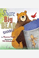 Share, Big Bear, Share! Kindle Edition