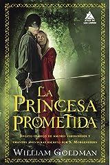 La princesa prometida (Ático de los Libros nº 45) (Spanish Edition) Kindle Edition