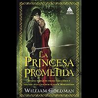 La princesa prometida (Ático de los Libros nº 45) (Spanish Edition)